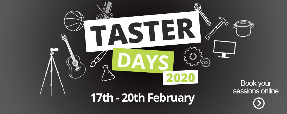 Taster Days 2020 - 17th to 20th February