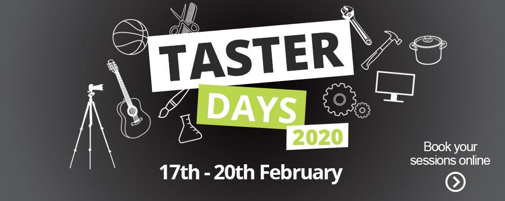 Taster Days 2020 - 17th - 20th February