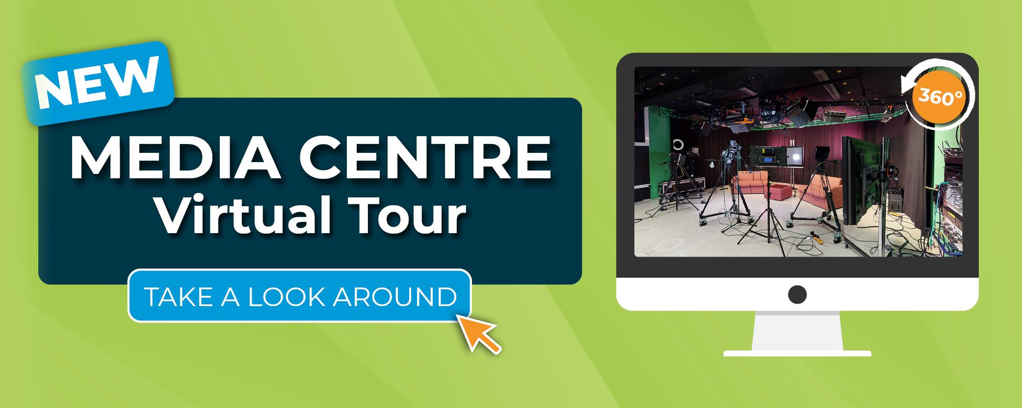 NEW - Media Centre Virtual Tour - take a look around