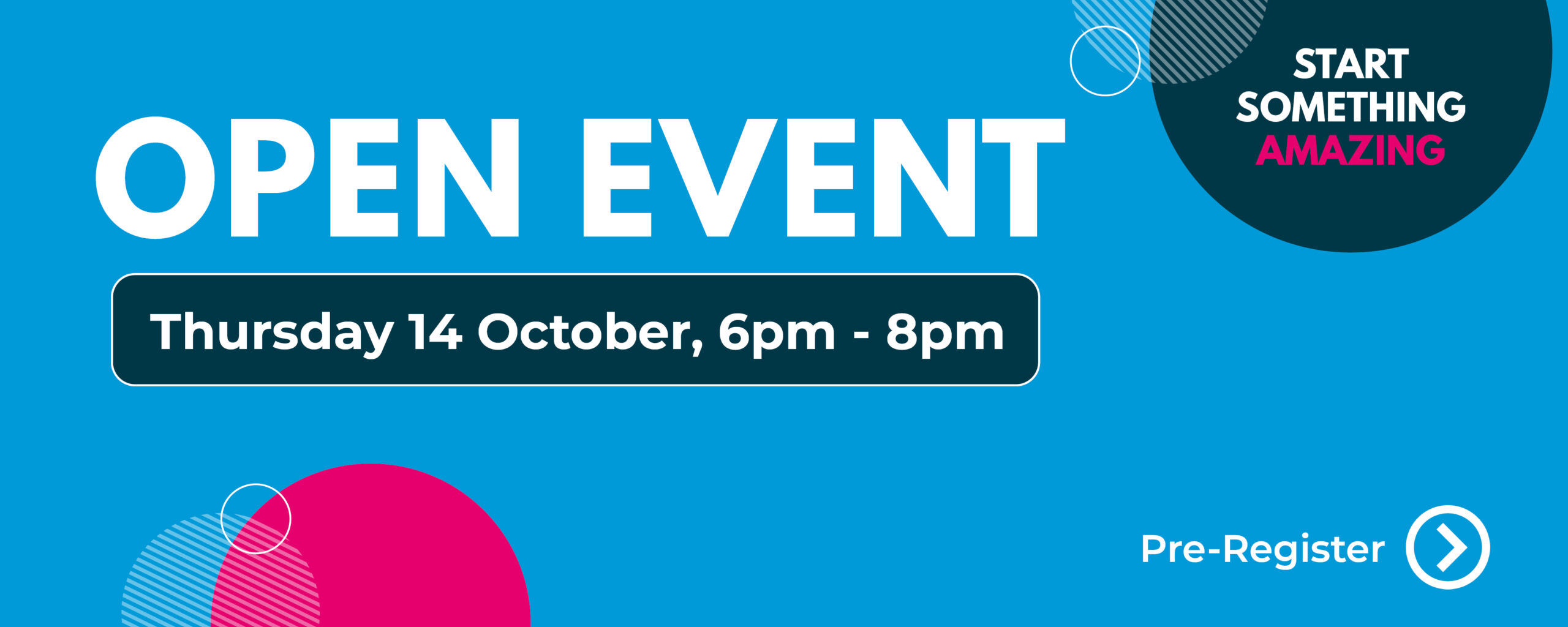 Oepn Event - 14th October, 6pm to 8pm